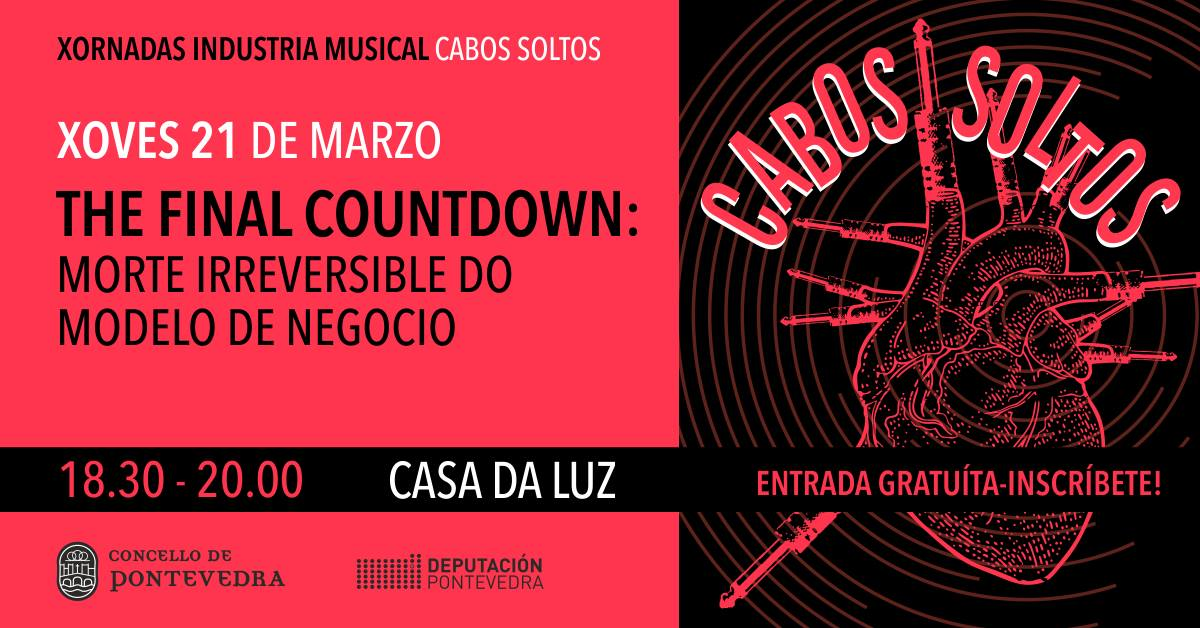 Cabos Soltos | The final countdown: morte irreversible do modelo de negocio