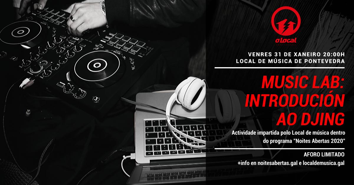 🎛 Music Lab 🎛 Introdución ao DJING