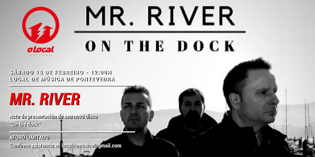 """MR. RIVER"" presenta ""On the dock"""